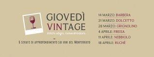 Giovedì Vintage – Antichi Vitigni, Nuove Emozioni